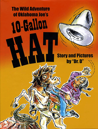 The Wild Adventure of Oklahoma Joe's 10-Gallon Hat